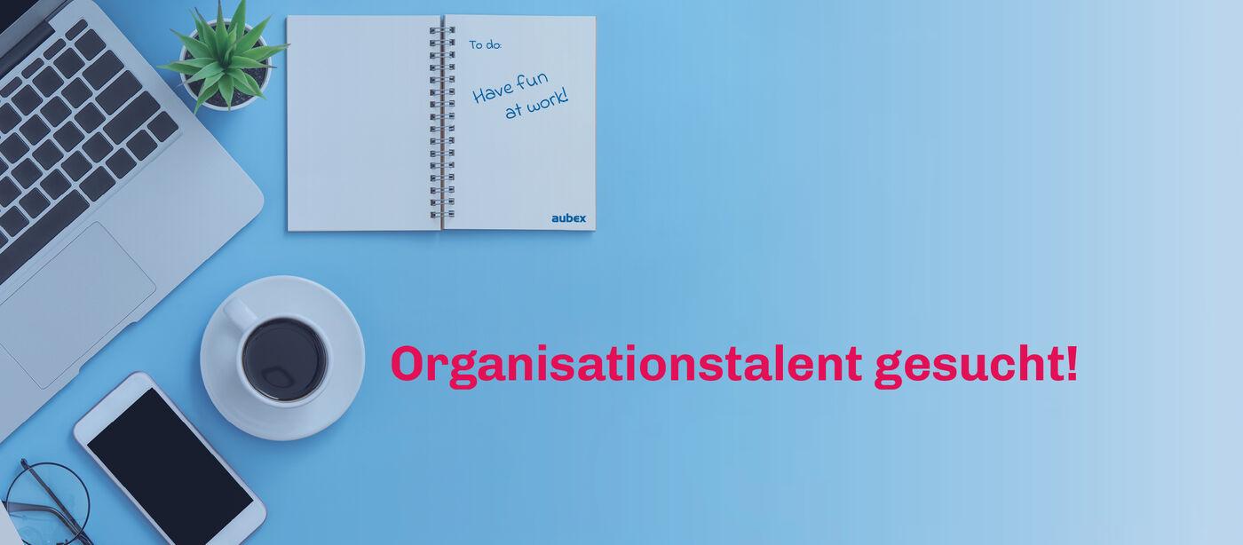 Ausbildung 2021: Kauffrau*mann für Büromanagement - Job Hockenheim - Karriere bei aubex GmbH