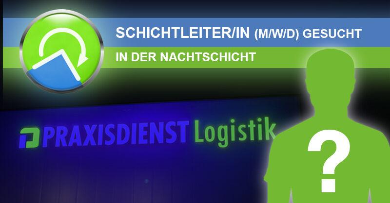 Schichtleitung Lager/Logistik - Nacht (m/w/d) - Job Longuich - Stellenangebote PRAXISDIENST - Post offer form
