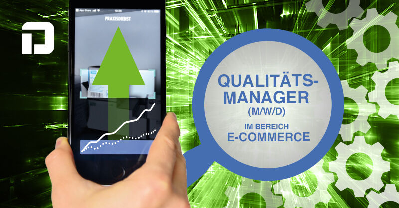 Qualitätsmanager/in E-Commerce  (m/w/d) - Job Wecker - Stellenangebote PRAXISDIENST